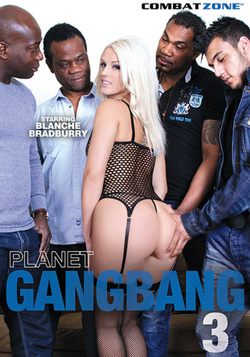 Planet Gang Bang #3 / Planet Gangbang 3 (Joachim Kessef, Combat Zone) [2015 / Anal Sex, ATM/Ass To Mouth, BBC, BDWC, Big Asses/Butts, Big Fake Boobs/Tits, Blondes, Caucasian/White, Czech, DP/Double Penetration, Facial Cumshots, Gaping Assholes, Gonzo, Hardcore, Interracial / IR, Shaved Pussy, Stockings, Fishnets, Dildos, Tattoos, Toys, Gang-Bang / HD Video / 720p] (Blanche Bradburry, Vicktoria Redd, Carlos, Franco Roccaforte, Thomas Lee, Lance Hardwood, Joachim Kessef) cmam979y0mff